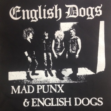 ENGLISH DOGS - Mad Punks - Back Patch