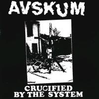 Avskum - Crucified By The System - Shirt