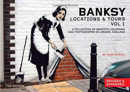 Banksy - Location & Tours Vol. 1 - Book