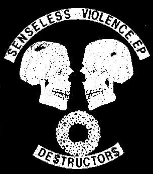 Destructors - Sensless Violence - Shirt