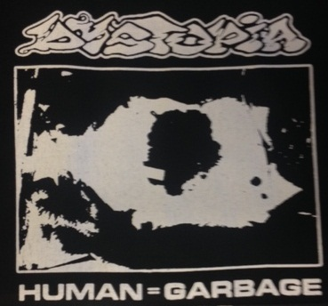 Dystopia - Human=Garbage - Hooded Sweatshirt