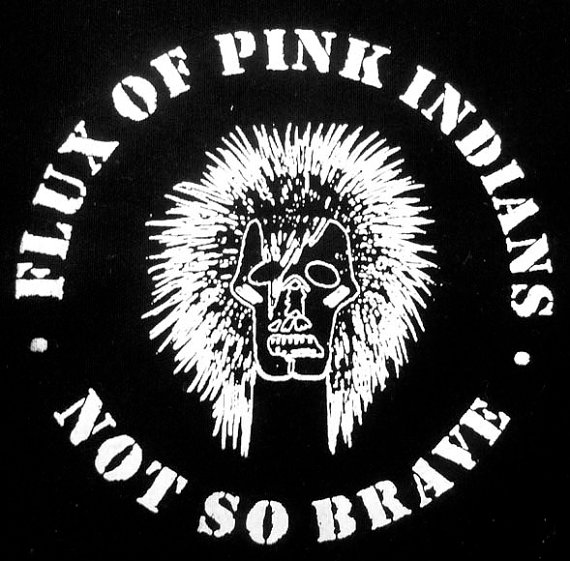FLUX OF PINK INDIANS - Not so Brave - Back Patch