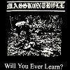 Masskontroll - Will You Ever Learn - Shirt