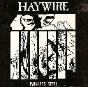 "Haywire - Painless Steel (7"")"