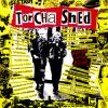 "Torcha Shed - Nihilism On The Prowl (7"")"