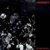 Conflict - In The Venue