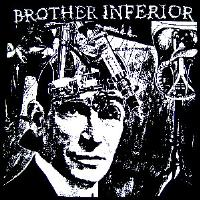 Brother Inferior - Shirt