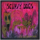 Scurvy Dogs - It's All Gonna End (cd)